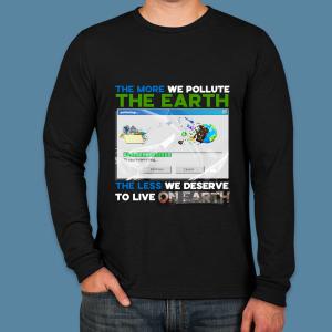Unisex Earth Pollution Long Sleeve -Zero Waste Initiative 20