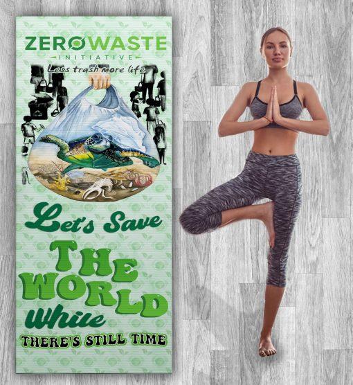 Less Trash More Life Yoga Mat Zero Waste Initiative